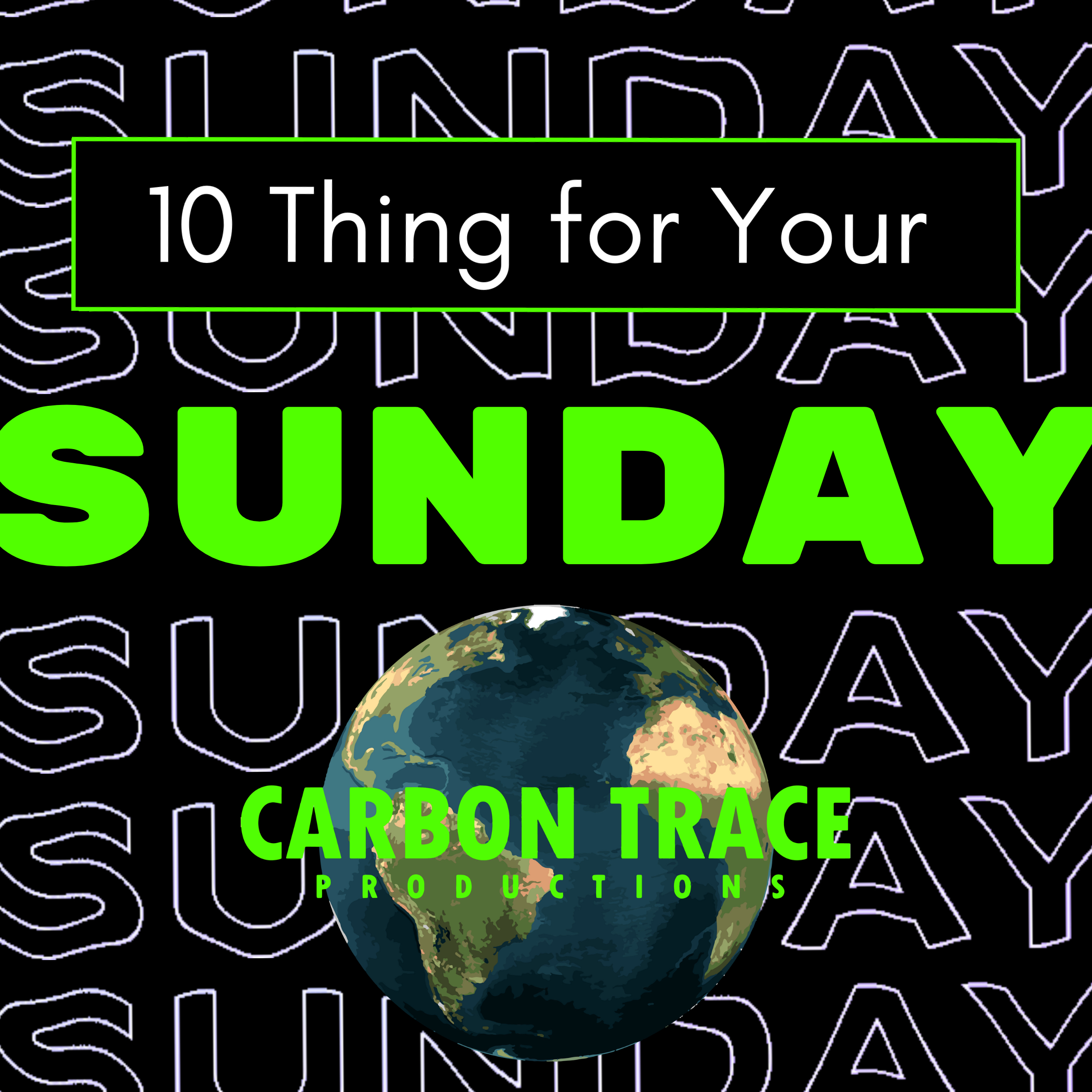 Ten Things for Sunday